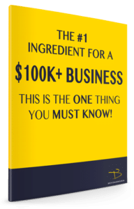 Book cover of #1 Ingredient for a $100K Business