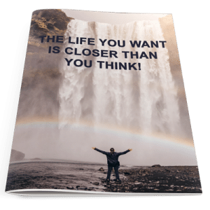 The life you want is closer than you think magazine cover